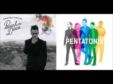 Sing for Miss Jackson - Panic! At The Disco vs. Pentatonix (Mashup)