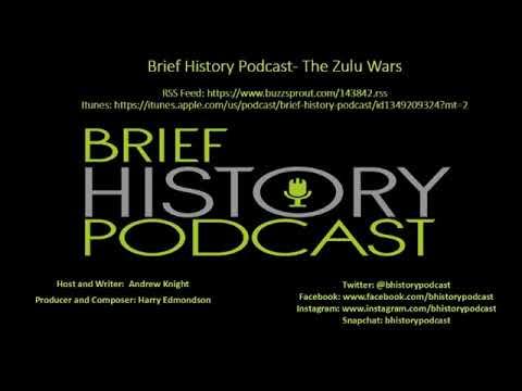 Brief History - The Zulu Wars