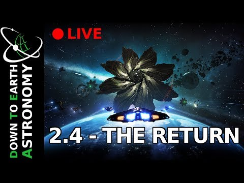 2.4 - THE RETURN IS LIVE WITH DOWN TO EARTH ASTRONOMY