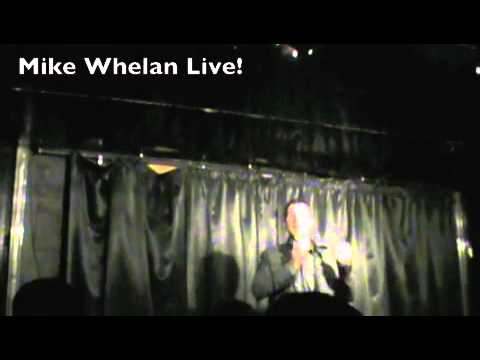 Mike Whelan Comedy Live
