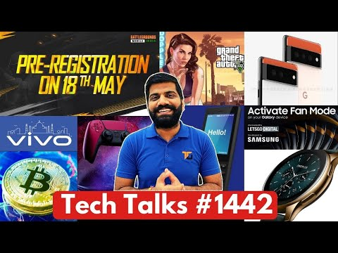 Tech Talks #1442 – Battlegrounds Mobile India 18th May, M3 Pro 5G, Samsung Gaming Phone, GTA 5 AI