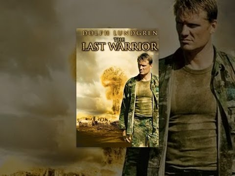 The Last Warrior AKA The Last Patrol