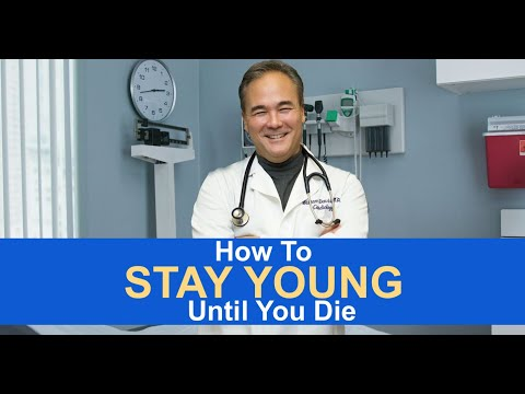 How To Stay Young Until You Die