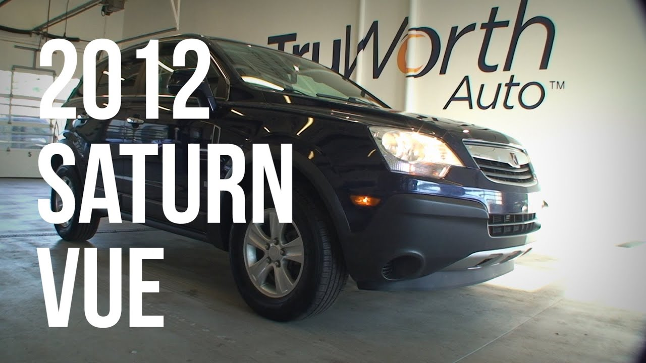 2012 Saturn VUE   Clean CARFAX   Heated Seats   TruWorth Auto