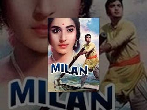 Milan  Sunil Dutt, Nutan, Jamuna, Pran, Surendranath, Deven Varma  Classic Bollywood Movie