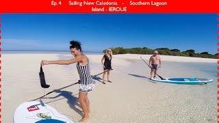 EP 4. Southern Lagoon Sailing New Caledonia