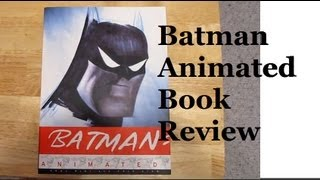 Book Review #2 - Batman The Animated Series Art Book