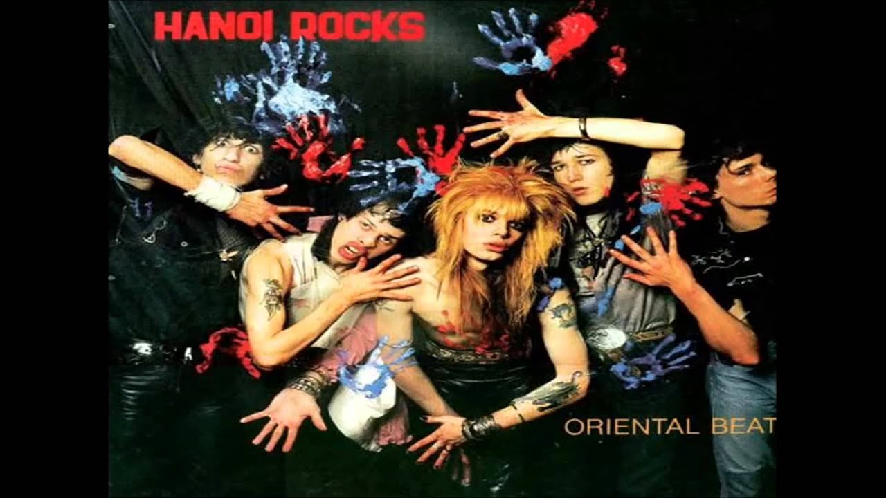 Hanoi Rocks - Oriental Beat / Bangkok Shocks Saigon Shakes