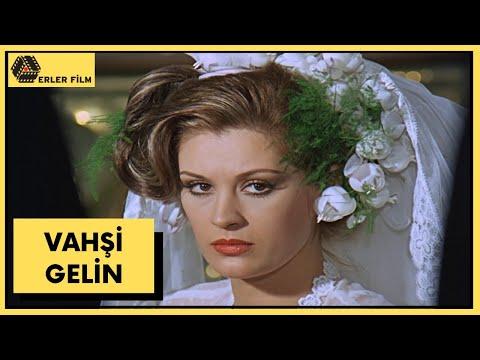 Vahşi Gelin   Gülşen Bubikoğlu, Cüneyt Arkın   Türk Filmi    HD