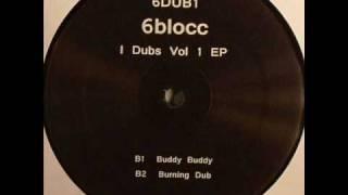 6BLOCC - BURNING DUB feat. Alborosie DUBSTEP REMIX