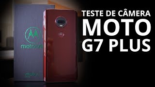 Moto G7 Plus - Teste de câmera