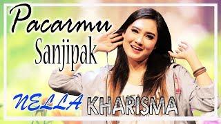 Download Mp3 Nella Kharisma - Pacarmu Sanjipak