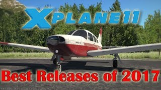 [X-plane 11] Best Releases of 2017