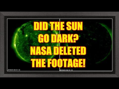 PLANET X NEWS - DID THE SUN GO DARK? NASA DELETED THE FOOTAGE!