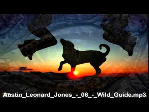 Austin Leonard Jones     Wild Guide