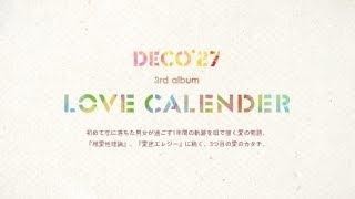 "DECO*27 3rd ALBUM ""LOVE CALENDER"" Release Information http://www.um..."
