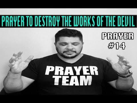 Prayer to Destroy the Works of the Devil | Prayer to Destroy Python Spirit