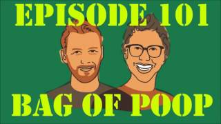 If I Were You - Episode 101: Bag of Poop (with Mike Schaubach)
