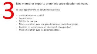 Comment créer votre société / entreprise au Luxembourg avantages .
