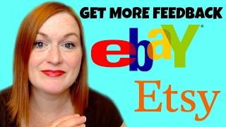 10 Way to Get Buyers to Leave Feedback on Ebay & Etsy - How to Get Buyers to Leave Feedback on Ebay