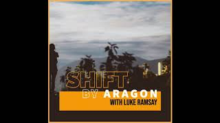 VPCP Episode 21 | Shift by Aragon with Luke Ramsay