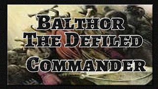 Commander Spotlight - Balthor, the Defiled - Magic the Gathering