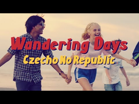 Czecho No Republic - Wandering Days
