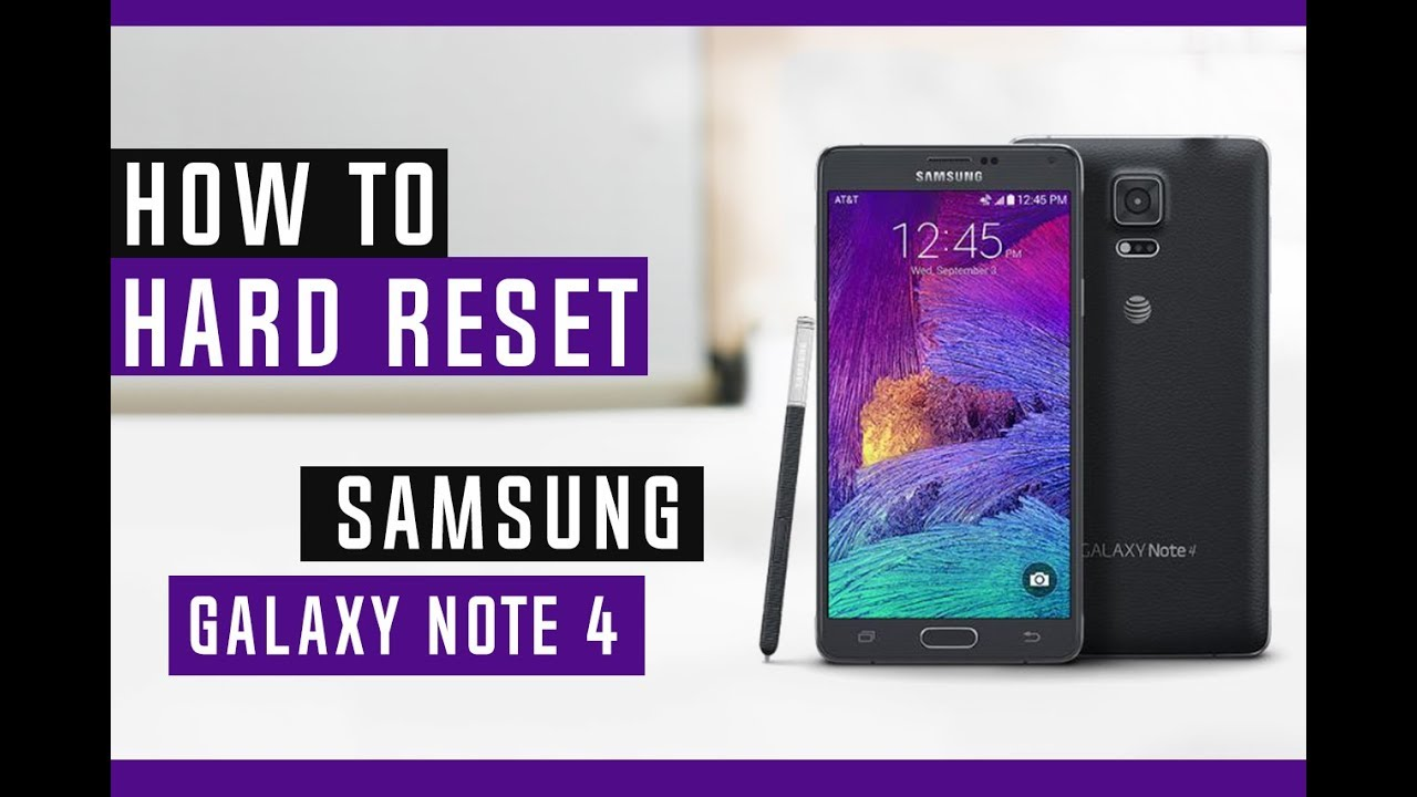 How To Hard Reset Samsung Galaxy Note 4 SM-N910P Sprint - Swopsmart