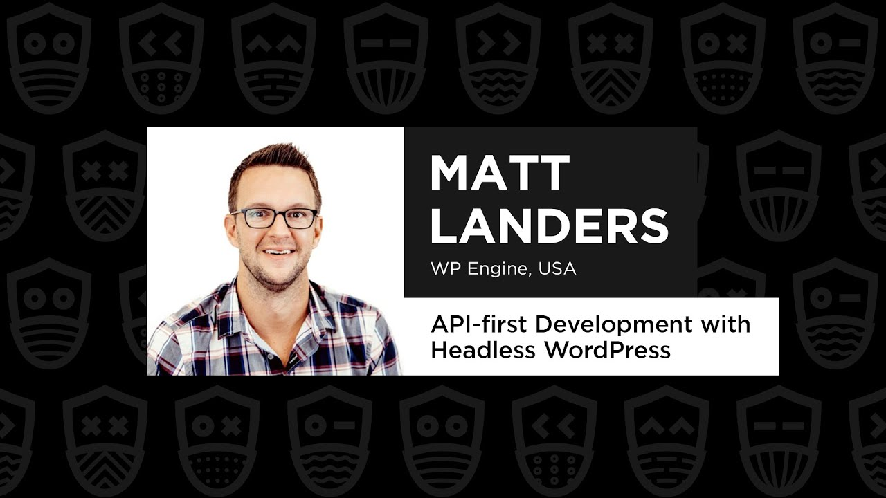 API-first Development with Headless WordPress – Matt Landers, React Summit Remote Edition 2021