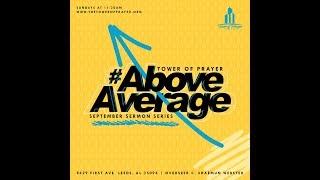 Above Average - Pastor C. Shaemun Webster