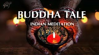 Relaxing  Music  Buddha Tales  Indian Meditation Arabic  Music Stress Relief Spa  Massage Music