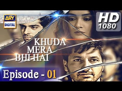 Khuda Mera Bhi Hai 1st Episode - 22nd October 2016
