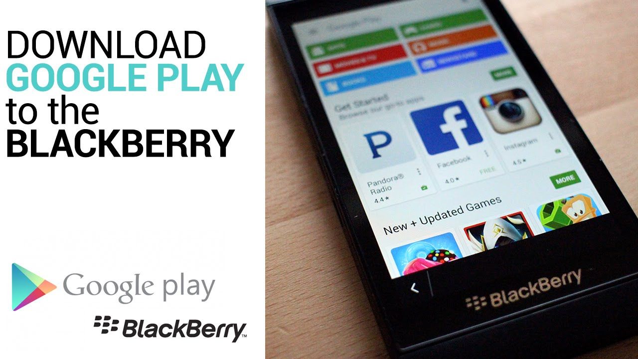 Install Google Play Store To The Blackberry 10 Youtube