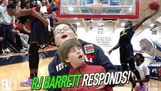 RJ Barrett Responds To Getting CROSSED By Dunking EVERYTHING! Takes BOW After 37 Point Performance!
