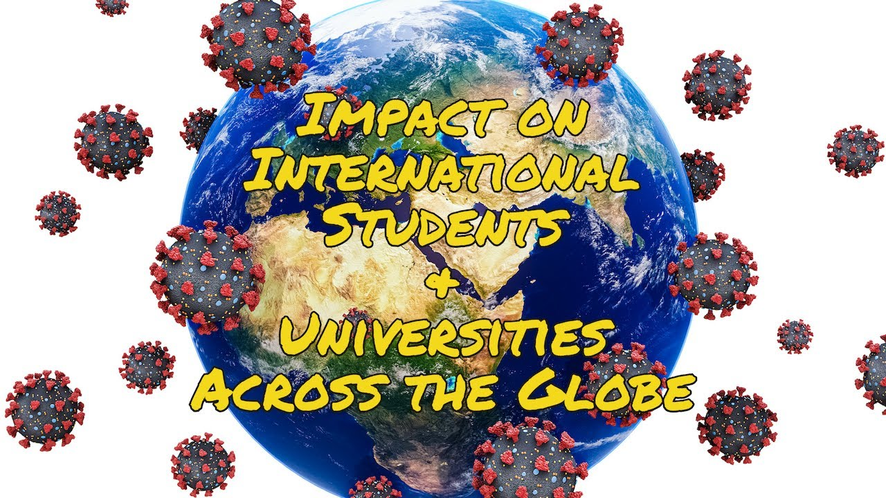 Pandemic Impact on International Students and Universities Around the Globe