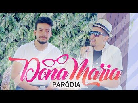 Paródia - Thiago Brava Ft Jorge - Dona Maria