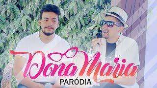 Baixar Paródia - Thiago Brava Ft. Jorge - Dona Maria