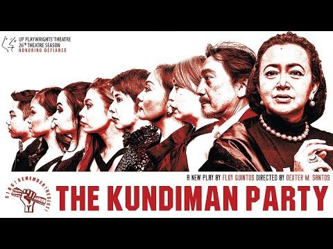 UP Playwrights' Theatre's THE KUNDIMAN PARTY (Full Video)