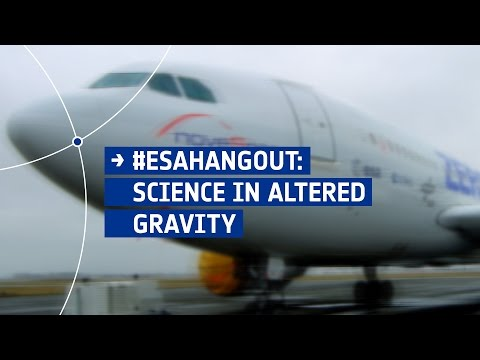 ESAhangout: Science in altered gravity
