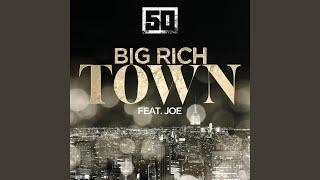 Big Rich Town