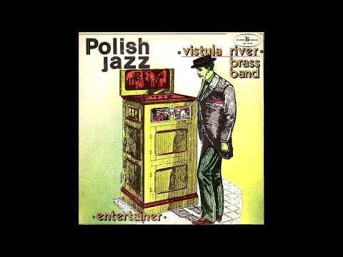 Vistula River Brass Band - Entertainer (Dixieland/Poland/1976) [Full Album]