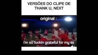 Todas as versões de Thank U, Next em um só vídeo