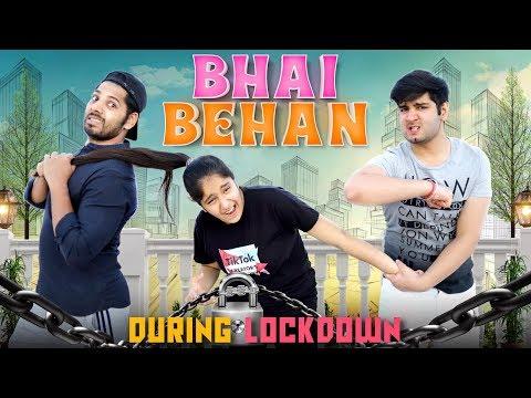 BHAI - BEHAN DURING LOCKDOWN || JaiPuru
