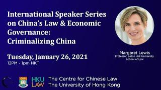 Criminalizing China