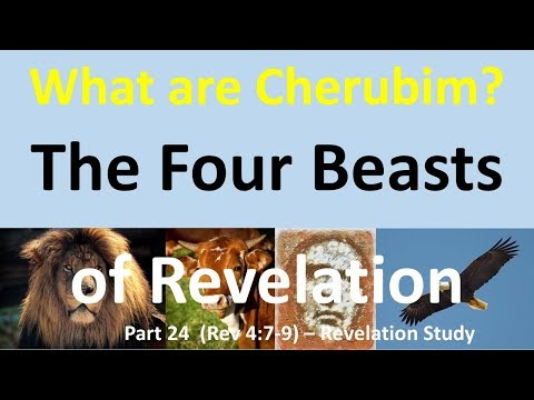 The 4 Beasts (Cherubim) In The Throne Room Of Heaven - Revelation 4 And 5 - What Are Cherubim?