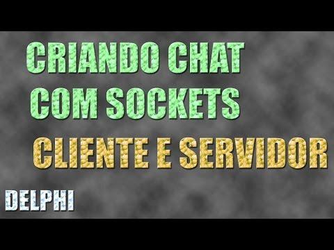 Criando Chat No Delphi 7 Com Sockets Client/Server