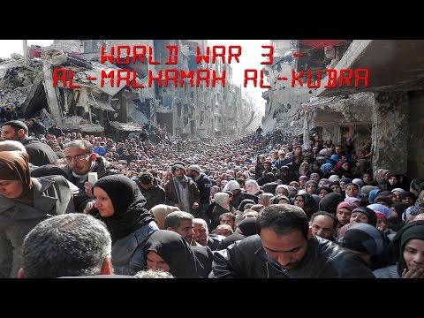 The Dajjal Chronicles: Episode 5: World War 3; The Malhamah
