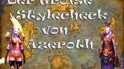 WoW - Der Große Stylecheck von Azeroth