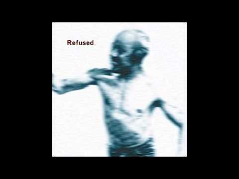 Refused  Songs To Fan The Flames Of Discontent 1996 Full Album