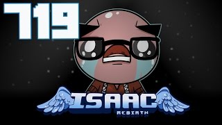 The Binding of Isaac: Rebirth - Let's Play - Episode 719 [Sloth]
